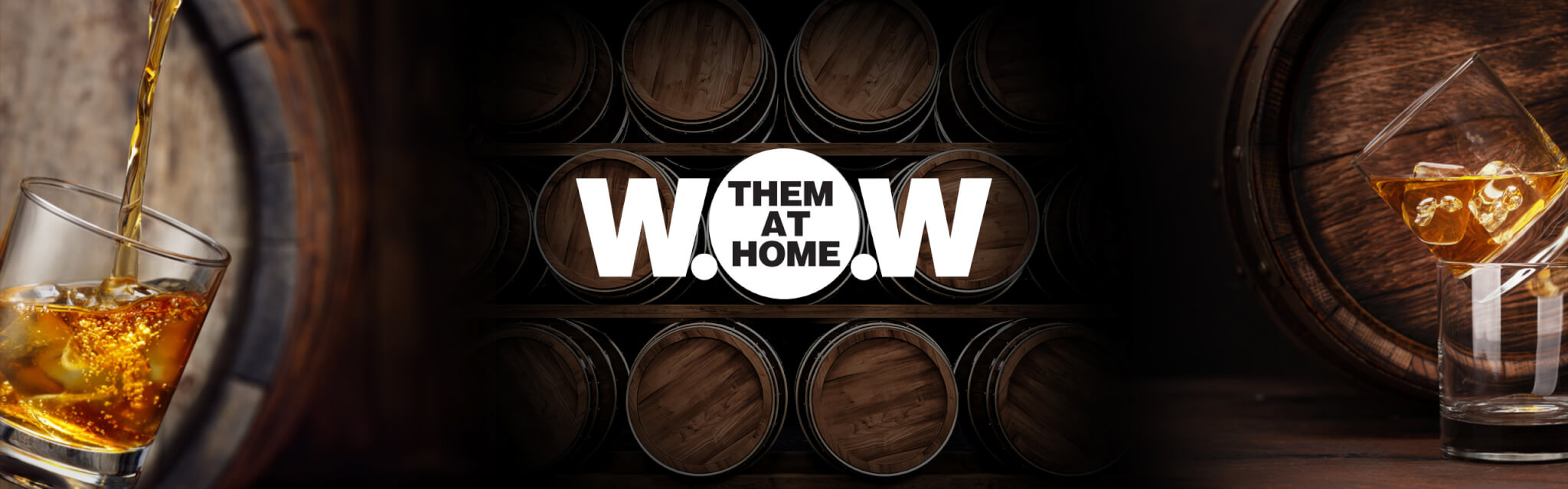WOW THEM AT HOME - AUGUST 12