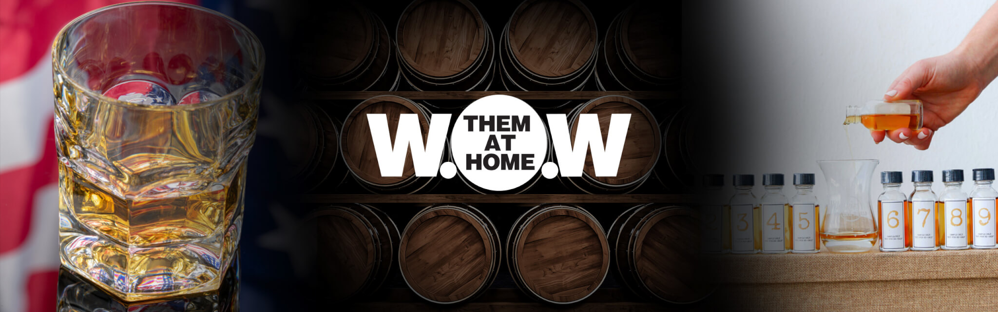 WOW THEM AT HOME - CELEBRATING AMERICAN DISTILLERIES